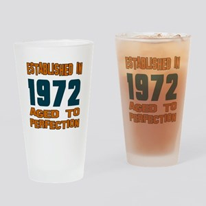 Established In 1972 Drinking Glass