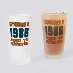 Established In 1986 Drinking Glass