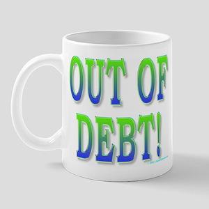 Out of debt Mug