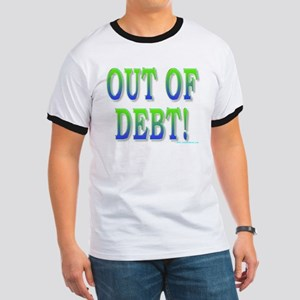 Out of debt Ringer T