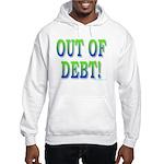 Out of debt Hooded Sweatshirt