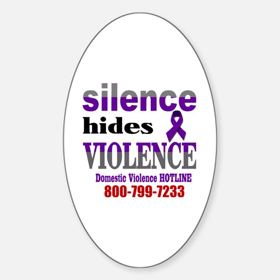 Silence Hides Violence Sticker (Oval)