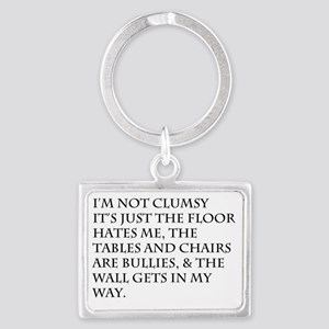I'm Not Clumsy Landscape Keychain