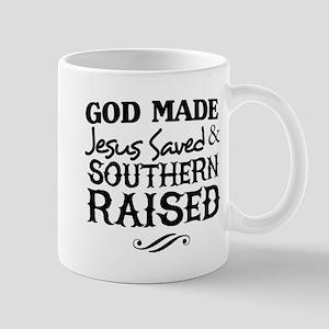 God Made Jesus Saved and Southern Raised Mugs