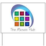 The Mosaic Hub Logo Yard Sign