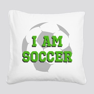 I Am Soccer Square Canvas Pillow