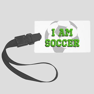 I Am Soccer Luggage Tag