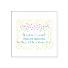 """Twins Are Expected Square Sticker 3"""" X 3&quot"""