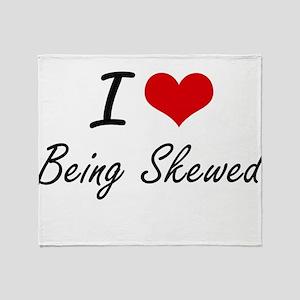 I Love Being Skewed Artistic Design Throw Blanket