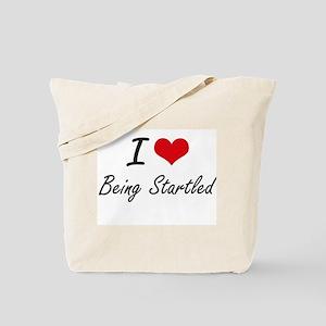 I love Being Startled Artistic Design Tote Bag