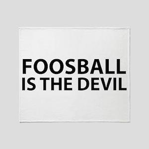 Foosball Is The Devil Throw Blanket