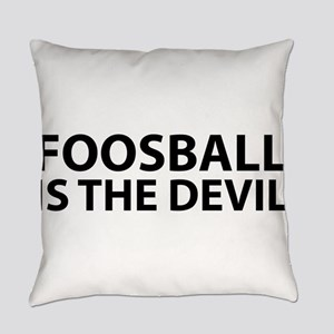 Foosball Is The Devil Everyday Pillow