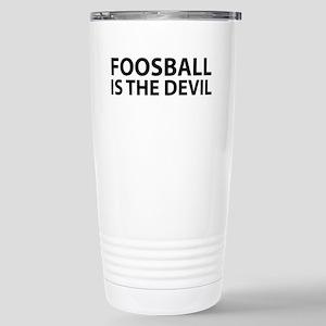 Foosball Is The Devil Stainless Steel Travel Mug