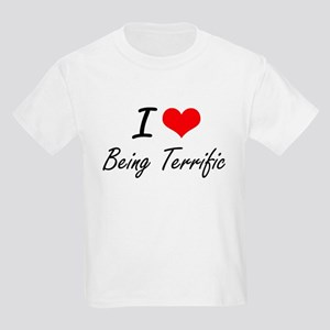 I love Being Terrific Artistic Design T-Shirt