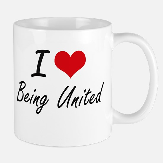 I love Being United Artistic Design Mugs