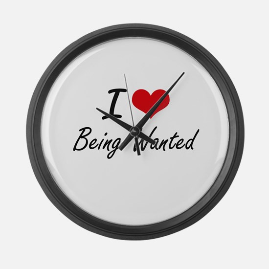 I love Being Wanted Artistic Desi Large Wall Clock