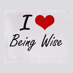 I love Being Wise Artistic Design Throw Blanket