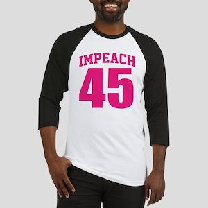 Impeach 45 Humor Baseball Jersey