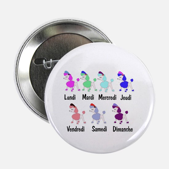 """French Poodle Days 2.25"""" Button (10 pack)"""