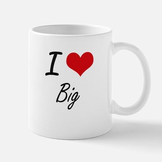 I Love Big Artistic Design Mugs
