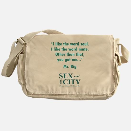 YOU GOT ME... Messenger Bag