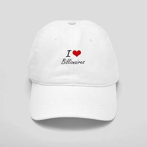 I Love Billionaires Artistic Design Cap