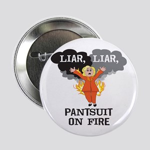 "Liar Liar Pants On Fire 2.25"" Button"