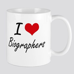 I Love Biographers Artistic Design Mugs