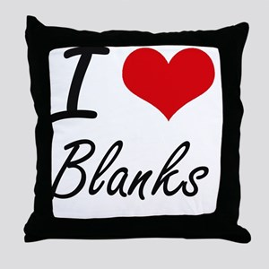 I Love Blanks Artistic Design Throw Pillow