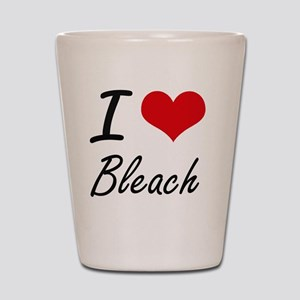 I Love Bleach Artistic Design Shot Glass