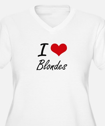 I Love Blondes Artistic Design Plus Size T-Shirt