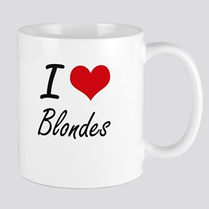 I Love Blondes Artistic Design Mugs