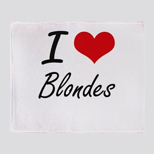 I Love Blondes Artistic Design Throw Blanket