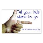 Tell em Where to go. Rectangle Sticker