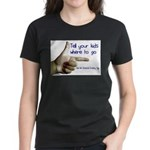 Tell em Where to go. Women's Dark T-Shirt