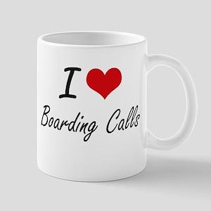 I Love Boarding Calls Artistic Design Mugs