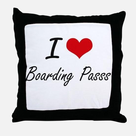 I Love Boarding Passs Artistic Design Throw Pillow