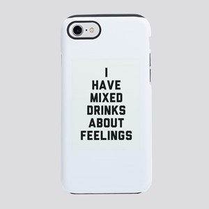 DRINK Mixed feelings iPhone 8/7 Tough Case