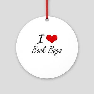 I Love Book Bags Artistic Design Round Ornament