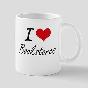 I Love Bookstores Artistic Design Mugs