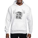 This Guy Hooded Sweatshirt
