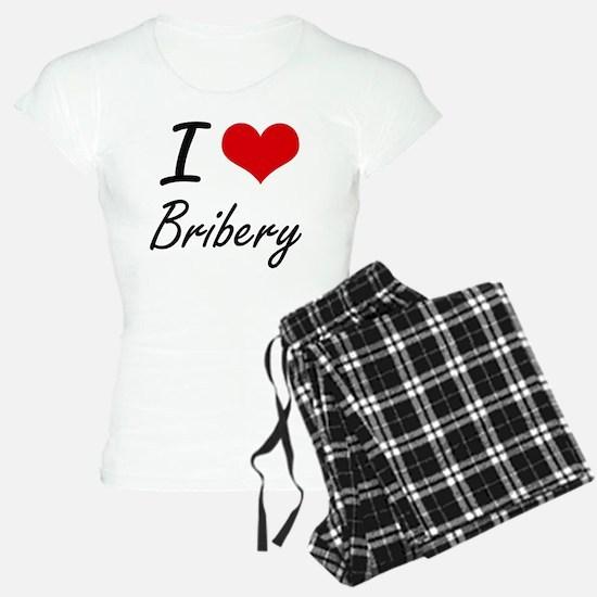 I Love Bribery Artistic Des Pajamas