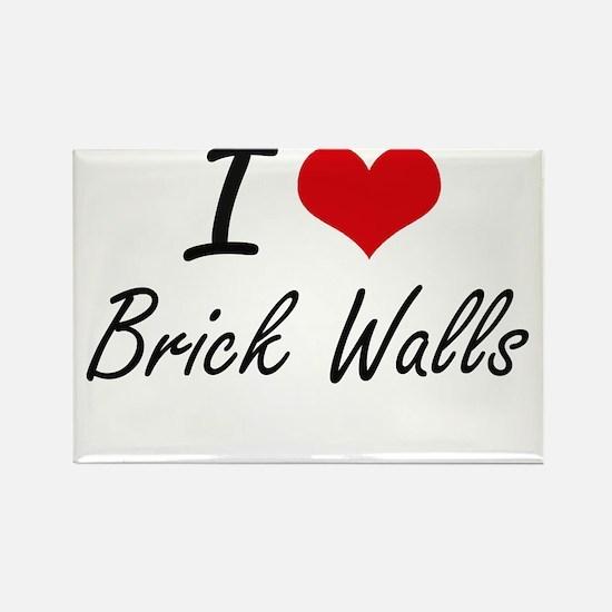 I Love Brick Walls Artistic Design Magnets