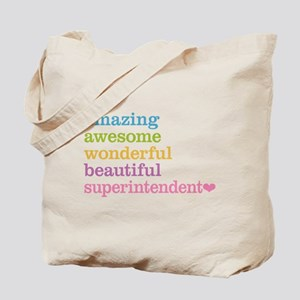 Amazing Superintendent Tote Bag