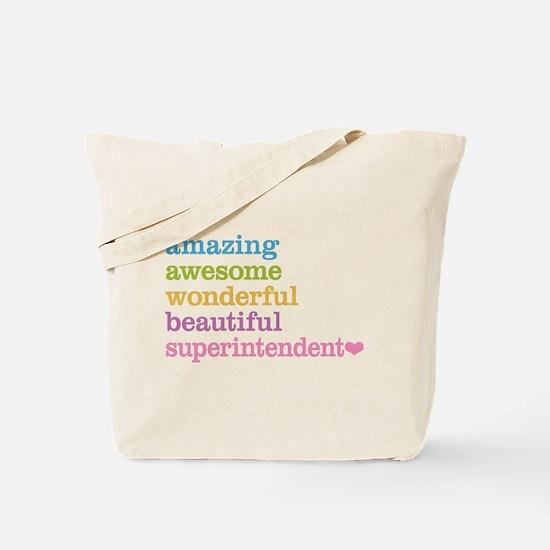 Amazing Superintendent Tote Bag