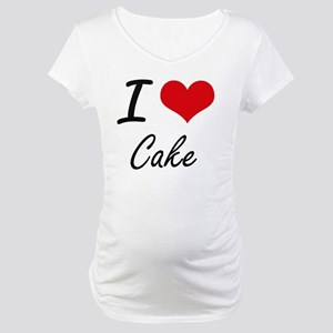 I love Cake Artistic Design Maternity T-Shirt