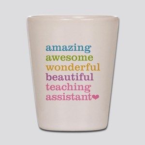Amazing Teaching Assistant Shot Glass
