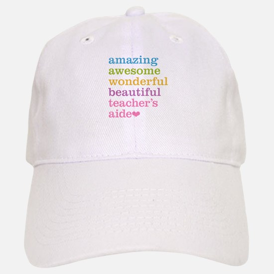 Amazing Teachers Aide Baseball Baseball Cap