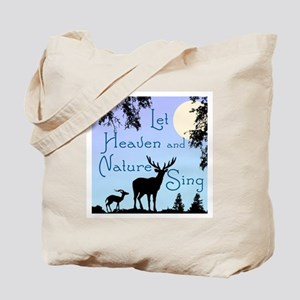 CHRISTMAS - LFET HEAVEN AND NATURE SING Tote Bag