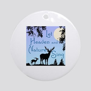 CHRISTMAS - LFET HEAVEN AND NATURE  Round Ornament